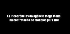 agencia mega model brasil modelos plus size