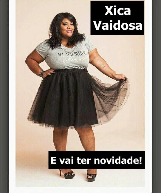 Xica Vaidosa bazar plus size do blog mulherão
